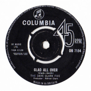 """DAVE CLARK FIVE - Glad All Over / I Know You - Vinyl - 7"""""""