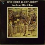 Orchestra Njervudarov - Con Le Orecchie Di Eros
