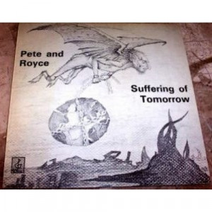 Pete & Royce - Suffering Of Tomorrow - Vinyl Record - LP