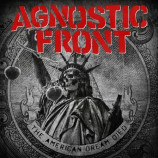 AGNOSTIC FRONT - The American Dream