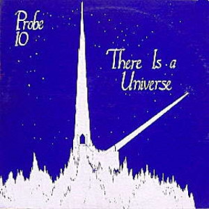 Probe 10 - There Is A Universe - Vinyl Record - LP