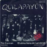 Quilapayun - Tio Caiman / El Alma Llena De Banderas
