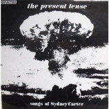 Reflection - Present Tense (Songs Of Sydney Carter)