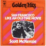 Scott Mckenzie - San Francisco / Like An Old Time Movie