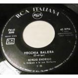 Sergio Endrigo - Io Che Amo Solo Te / Vecchia Balera