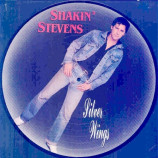 Shakin' Stevens - Silver Wings - Picture Disc