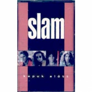 Slam - Kapuk Elott - Tape - Cassete