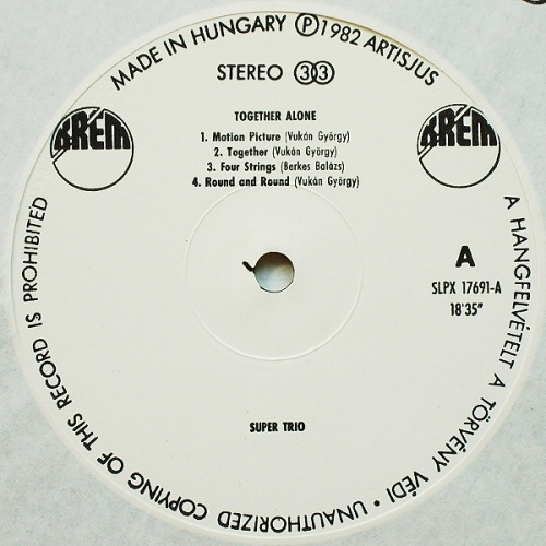 Super Trio - Together Alone - Vinyl - LP