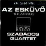Szabados Quartet - Az Eskuvo - The Wedding