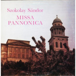 Szokolay Sandor - Missa Pannonica