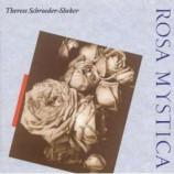 Therese Schroeder-Sheker - Rosa Mystica