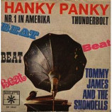 Tommy James & The Shondells - Hanky Panky / Thunderbolt
