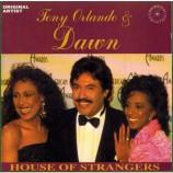 Tony Orlando & Dawn - House Of Strangers