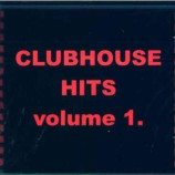 Various Artists - Clubhouse Hits Volume 1.