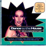 Various Artists - Dance To The House