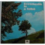 Various Artists - Ereszkedik Le A Felho