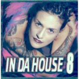 Various Artists - In Da House 8