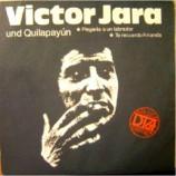 Victor Jara & Quilapayun - Plegaria A Un Labrador / Te Recuerdo Amanda