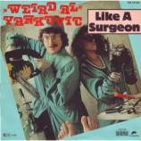 Weird Al Yankovic - Like A Surgeon / Slime Creatures From Outer Space