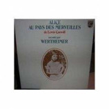 Wertheimer - Alice Au Pays Des Merveilles De Lewis Carroll RacontΓ© Par Wertheimer