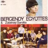 Zalatnay Sarolta & Bergendy - Viva La Pappa Col Pomodoro / Let Kiss / Scrivi/ Tango Bolero