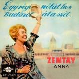 Zentay Anna - Egy Regi Notat Hoz Budarol At A Szel