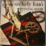 Zoltan Kodaly - Szekely Fono - Spinning Room