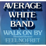 AVERAGE WHITE BAND - WALK ON BY - 12 Inch
