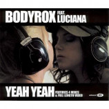 BODYROX ft LUCIANA - YEAH YEAH - CD Single
