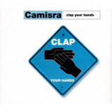 CAMISRA - CLAP YOUR HANDS - CD Single
