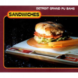 DETROIT GRAND PU BAHS - SANDWICHES - CD Single