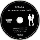 DIBABA - IN YOUR FACE IS THE PLACE - CD Single