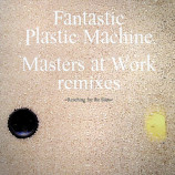 FANTASTIC PLASTIC MACHINE - REACHING FOR THE STARS - 12 Inch