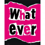 MINI POSTER (40cm x 50cm) - WHAT EVER - Poster