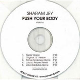 SHARAM JEY - PUSH YOUR BODY - CD Single