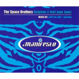 SPACE BROTHERS - FORGIVEN (I FEEL YOUR LOVE) - CD Single