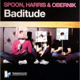 SPOON HARRIS & OBERNIK - BADITUDE - CD Single
