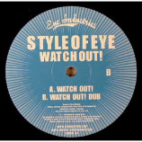 STYLE OF EYE - WATCH OUT! - 12 Inch