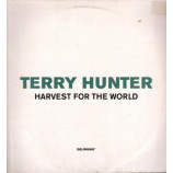 TERRY HUNTER - HARVEST FOR THE WORLD - 12 Inch