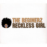 THE BEGINERZ - RECKLESS GIRL - CD Single