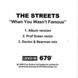 THE STREETS - WHEN YOU WASN'T FAMOUS - CD Single