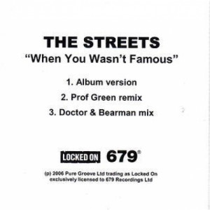 THE STREETS - WHEN YOU WASN'T FAMOUS - CD Single - CD - Album
