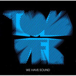 TOM VEK - WE HAVE SOUND - CD