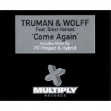 TRUMAN & WOLFF - COME AGAIN - CD Single
