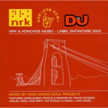 VARIOUS ARTISTS - DJ MAGAZINE : NRK & HONCHOS MUSIC - LABEL SHOWCASE 2002 - CD