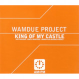 WAMDUE PROJECT - KING OF MY CASTLE - CD Single