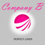 Compagny B - Perfect Lover