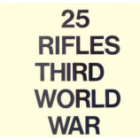 25 Rifles - Third World War