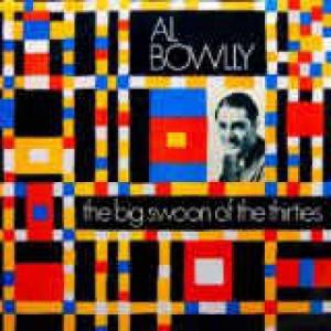 Al Bowlly - The Big Swoon Of The Thirties - Vinyl - LP