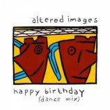 Altered Images - Happy Birthday (Dance Mix)